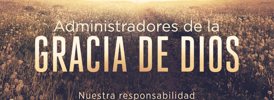 Administradores-De-La-Gracia-De-Dios_STD-TITLE-1